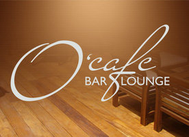 O'Cafe Bar & Lounge