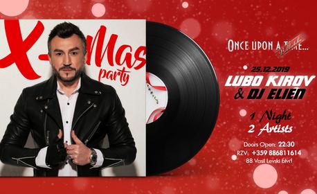 Коледно парти с Любо Киров, на 25 Декември