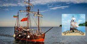 Пиратски круиз на Кораб Pinta Varna на 26 или 27 Май във Варненския залив