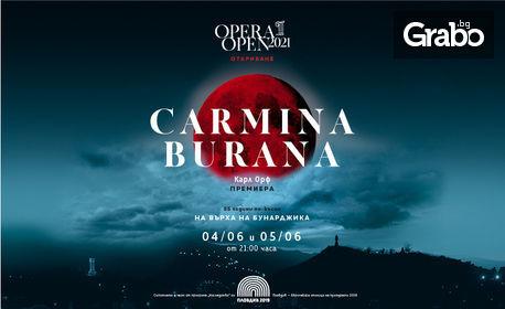 Opera Open 2021 представя: Carmina Burana на 4 Юни - на върха на Бунарджика
